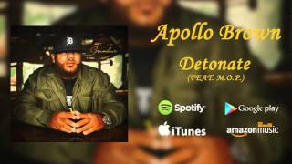 Apollo Brown: Detonate (feat. M.O.P.) | Official Audio
