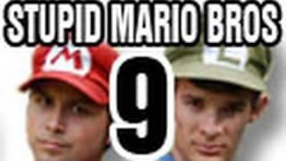 Stupid Mario Brothers - Episode 9