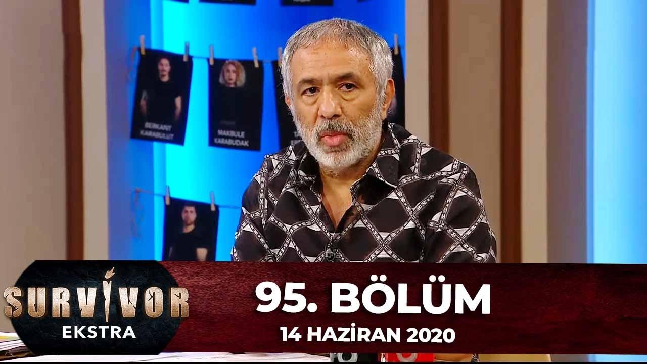 Survivor Ekstra 95.Bölüm   14 Haziran 2020