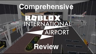 Roblox International Airport Comprehensive Review
