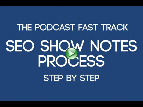 How we create SEO optimized show notes - podcast audio editing service