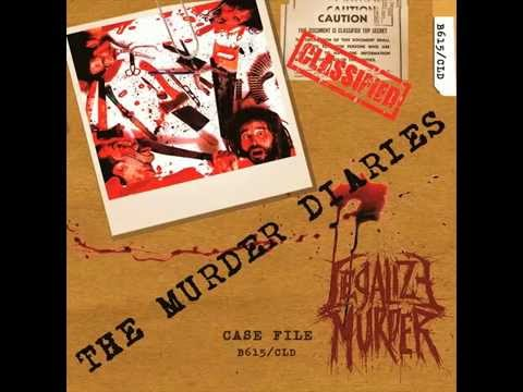 Legalize Murder - The Murder Diaries [Full Album] 2014