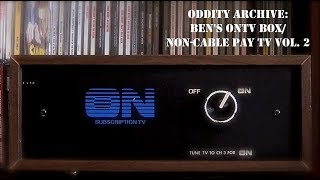 Oddity Archive: Episode 166 – Ben's ONTV Box/Non-Cable Pay TV Vol. 2