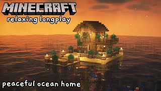 Minecraft Relaxing Longplay  Building a Peaceful Ocean Home (No Commentary) [1.17]