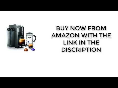Nespresso A+GCC1-US-GM-NE VertuoLine Evoluo Deluxe Coffee and Espresso Maker REVIEW