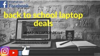 back to school laptop 2019