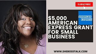 $5,000  SMALL BUSINESS GRANT 2020😍💖 | AMERICAN EXPRESS | She Boss Talk