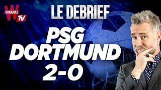⚽ Le Débrief : PSG - DORMTUND (2-0) / PSG - BVB (Football)
