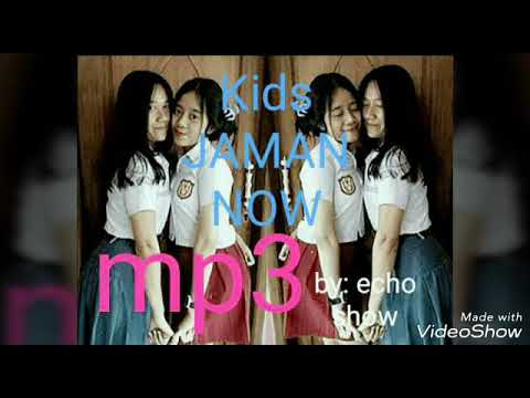 Kids JAMAN Now Mp3  By : Echo Show