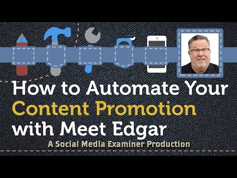How to Automate Your Content Promotion With Edgar