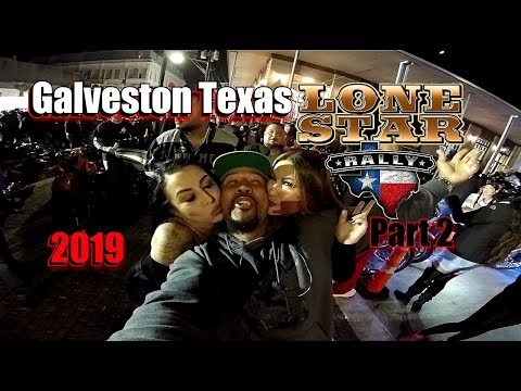 Lone Star Rally 2019 Galveston Texas (Part 2) Best Event Of The Year...