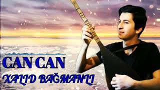 Xalid Bağmanlı-Can can(Sənin eşqin nefesdi).#yeni 2021 #remixsaz. Resimi
