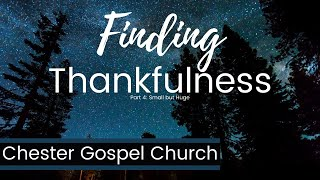 Finding Thankfulness Part 4 Small but Huge