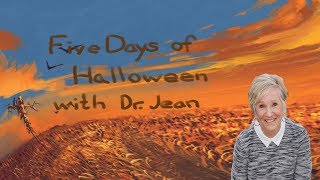 Five Days of Halloween with Dr.  Jean