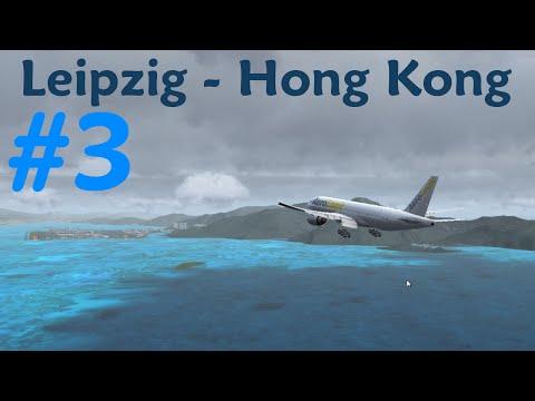 ► Leipzig - Hong Kong | 3S508 [3/4] ► PMDG 777F ► Let's Fly! ► [FSX | german | FullHD]