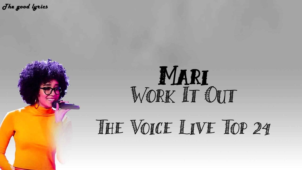 Mari Work It Out Lyrics The Voice Live Top 24 2019 Youtube