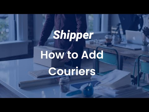 adding-a-courier-to-shipper