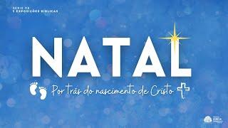 Ensinos de Natal | Rev. Marcio Cleib