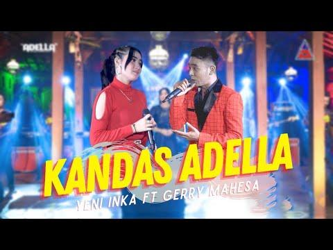 Yeni Inka ft. Gerry Mahesa ADELLA - Kandas (Official Music Video ANEKA SAFARI)