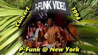 P-Funk @ New York, NY 1994