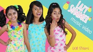 Lazy Summer - Music Video // GEM Sisters