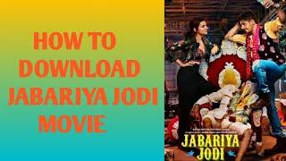 How to download Jabariya Jodi movie    Jabariya Jodi movie kaise download kare