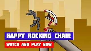 Happy Rocking Chair · Game · Gameplay