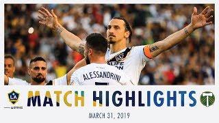 HIGHLIGHTS: LA Galaxy vs. Portland Timbers | March 31, 2019