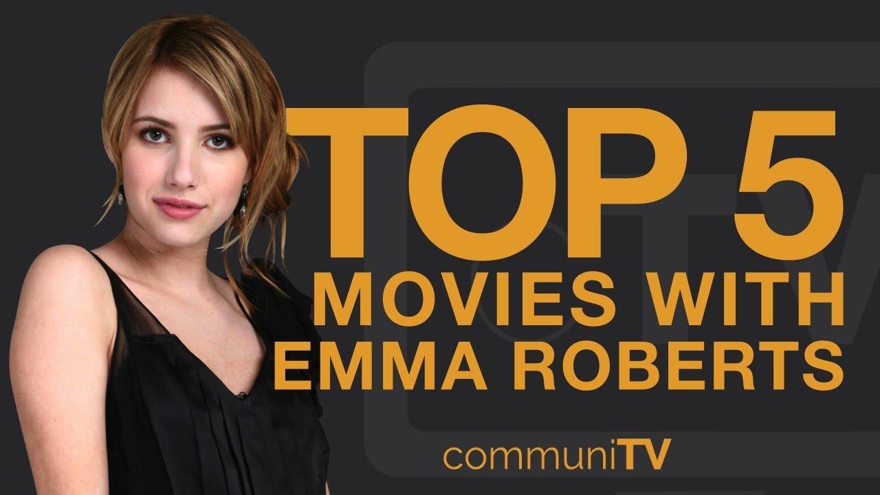 TOP 5: Emma Roberts Movies - YouTube
