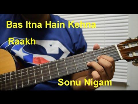 Bas Itna Hain Kehna| Raakh| Sonu Nigam | Guitar Chords Lesson