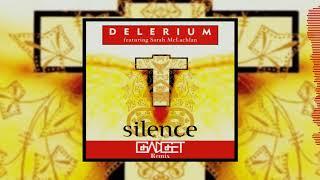 Delerium - Silence Feat. Sarah McLachlan (Gadget Remix)