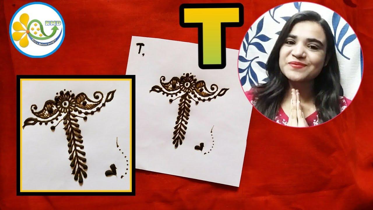 T Name Alphabet Henna Tattoo T Letter Alphabet Mehndi Design Tattoo For T Name T Series