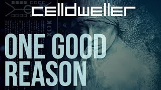 Скачать Celldweller One Good Reason