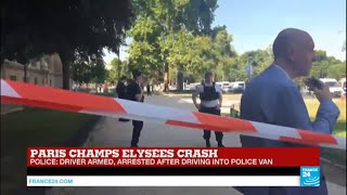 Paris: Car crashes into police van on Champs Elysées boulevard, driver armed and arrested
