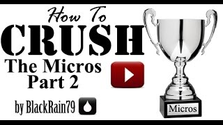 How to Crush the Microstakes Part 2