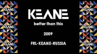 Watch Keane Better Than This video