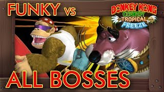 Funky Kong Country: Tropical Freeze - All Bosses
