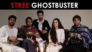 Stree Ghostbuster   FT.  Rajkummar Rao, Shraddha Kapoor, Pankaj Tripathi,    RVCJ