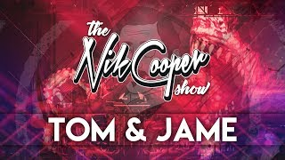 The Nik Cooper Show #003 - Tom & Jame Guest Mix