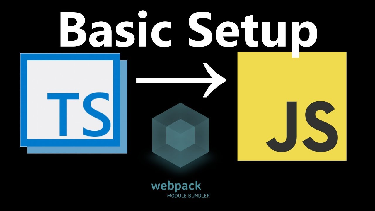 How to Turn Typescript  ts into Javascript  js with Webpack