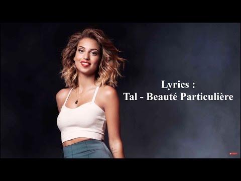 Tal - Beauté Particulière [Lyrics-Paroles]