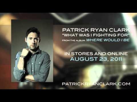 Patrick Ryan Clark - Listen to