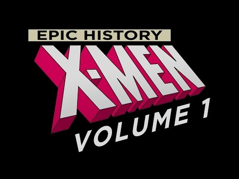 Documentary: Epic History X-Men Volume 1, The 60s Era
