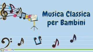 Gambar cover Musica Classica per Bambini | Mozart, Bach, Haydn, Vivaldi