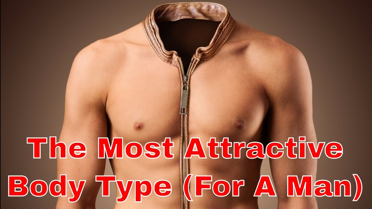 hottest male body type