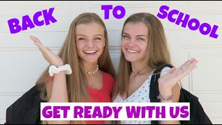 First Day of School Get Ready With Us ~ GRWM 2019 ~ Jacy and Kacy