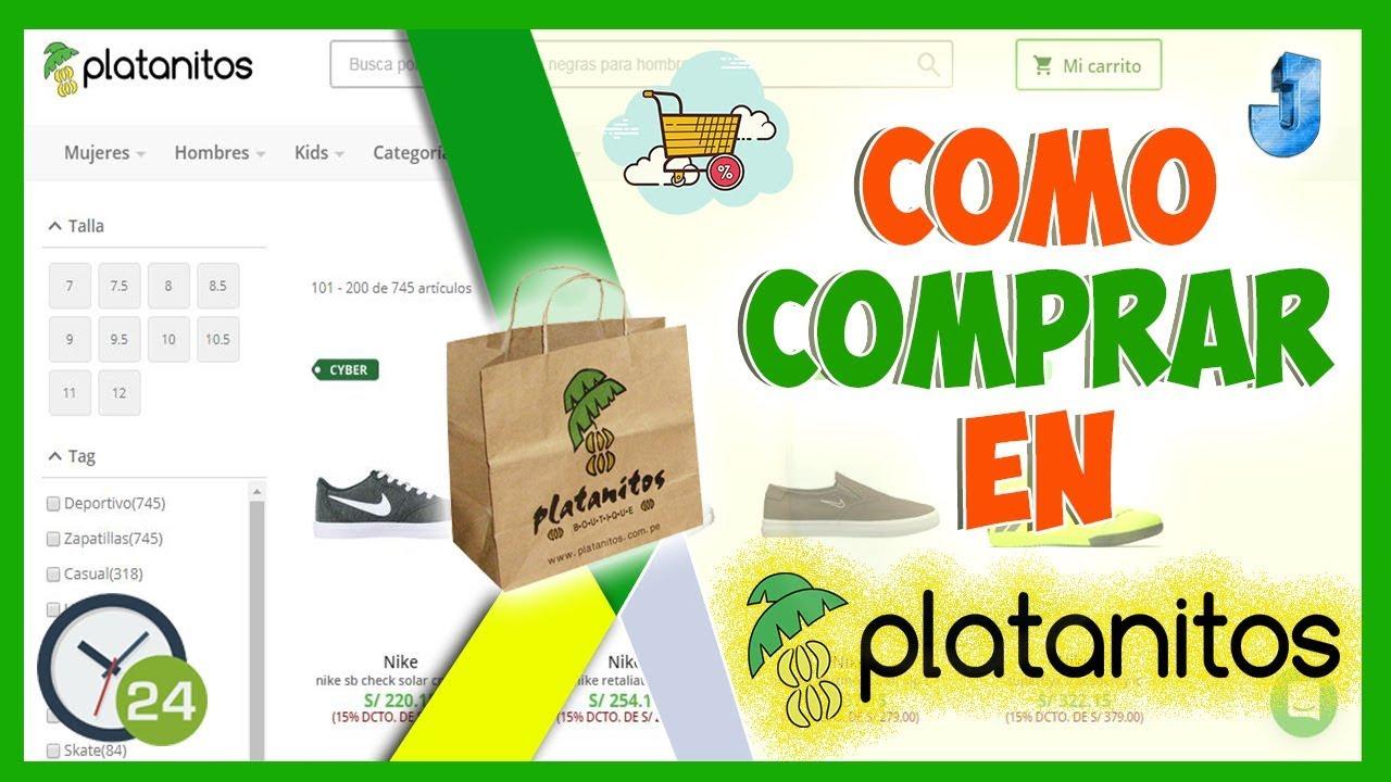 432a52ff5 Como comprar en Platanitos Peru