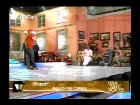 Cancion para Papa - Marco Polo Campos le canta a Augusto Polo Campos