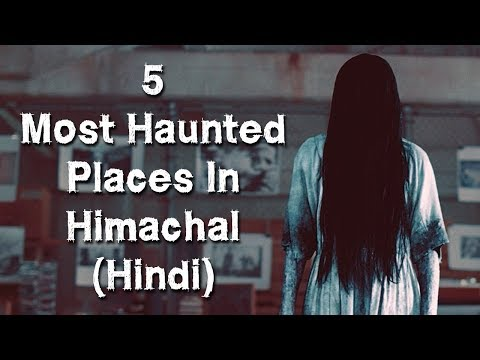 [हिन्दी] 5 Most Haunted Places In Himachal Pradesh In Hindi | Shimla | Episode 17