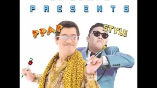 ppap style pen pineapple apple pen piko taro vs psy ► dj dumpz mashup ► best full song